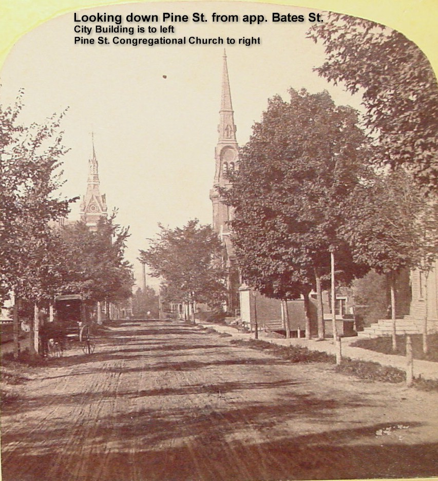 Looking down Pine St., from app. Bates St. City Building to the left, Pine St. Congregational Church to right