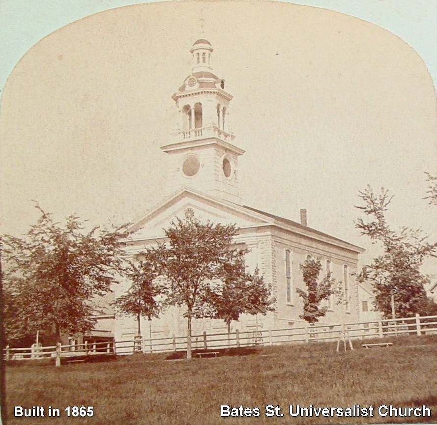 Bates St. Universalist Church - Organized in 1858 and church erected in 1865