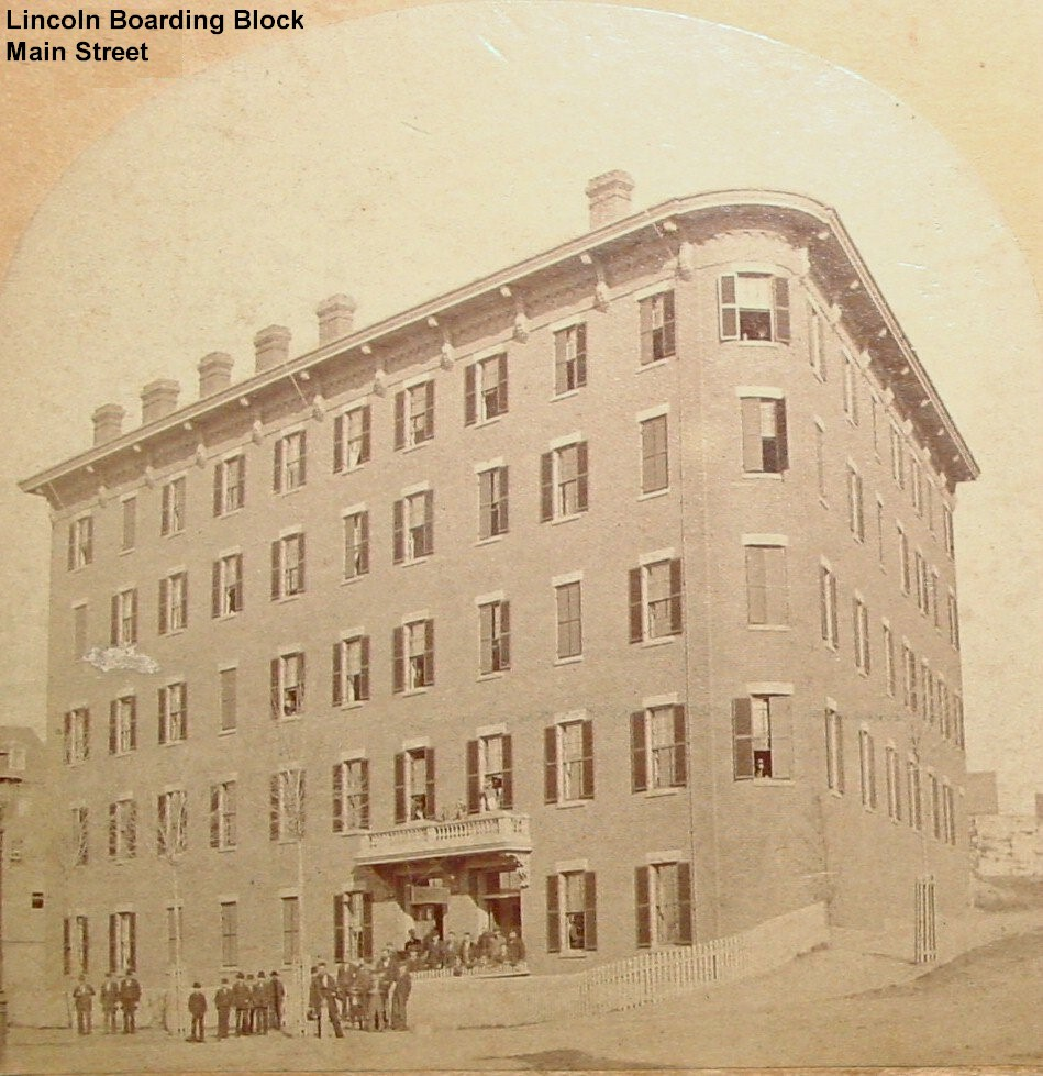 Lincoln Boarding House, Lewiston (aka the Littleton Hotel in later years)