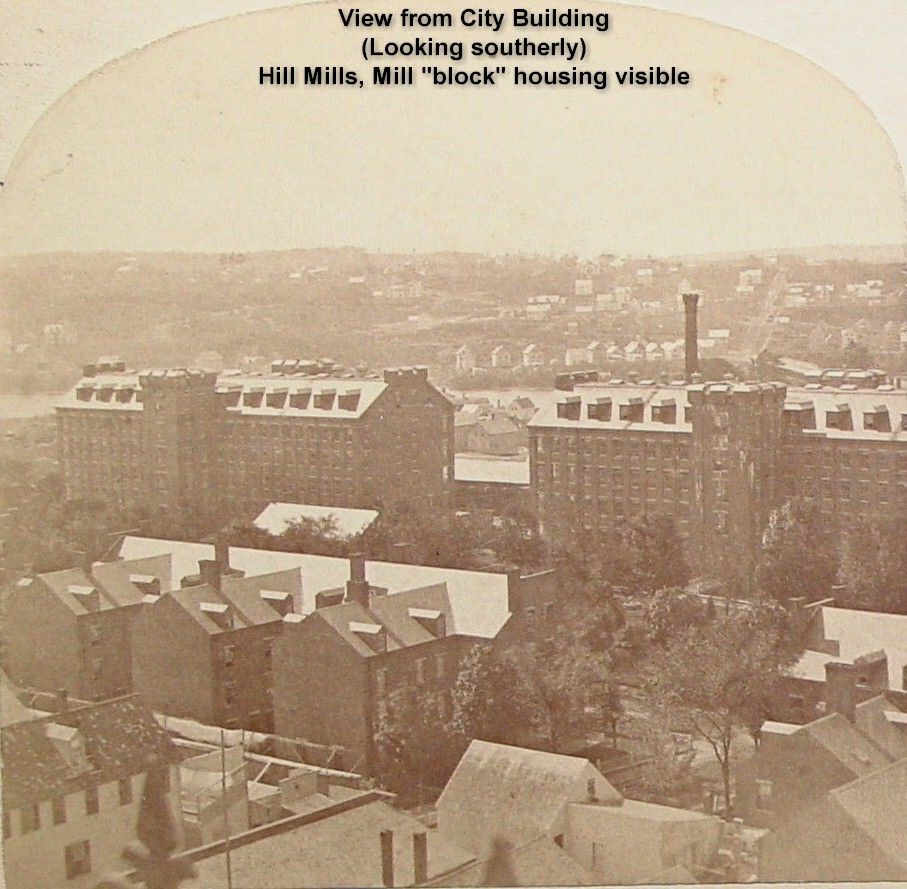 View from City Building looking southerly shows Hill Mills and Mill