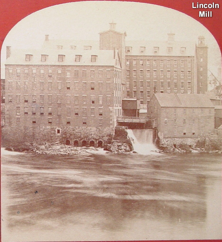 Lincoln Mill - Incorporated in 1854