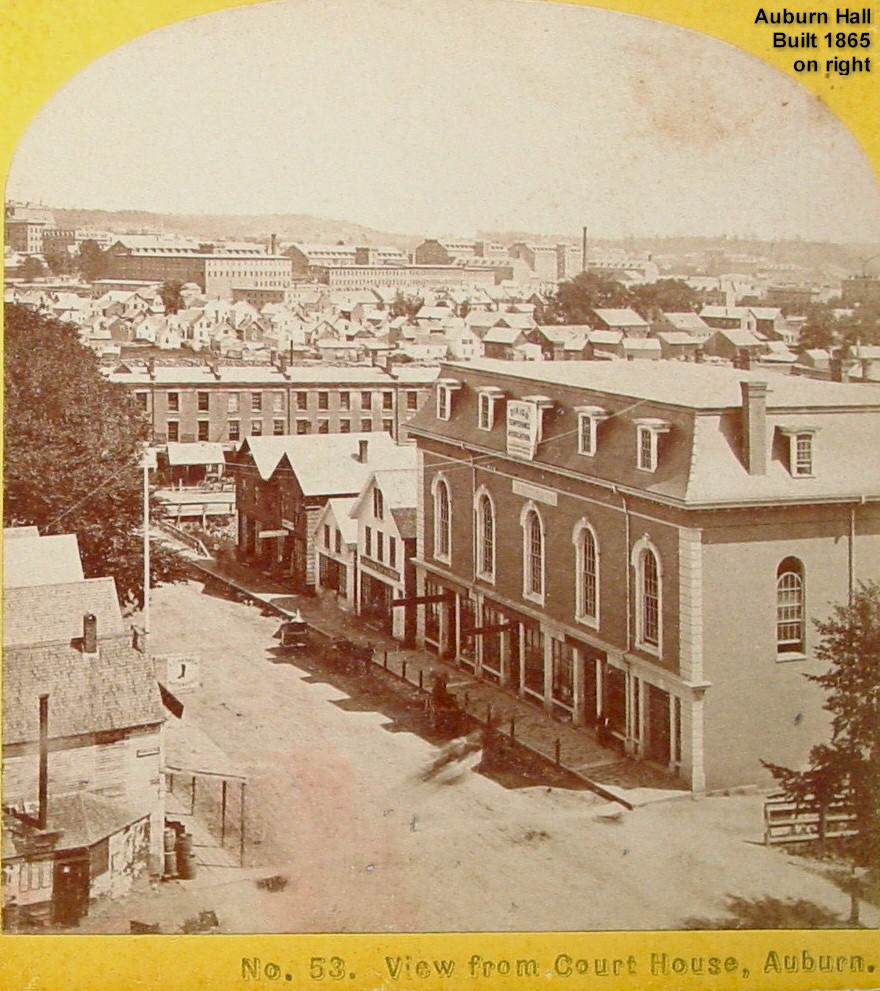 View from Court House (Auburn Hall Built 1865 on right)