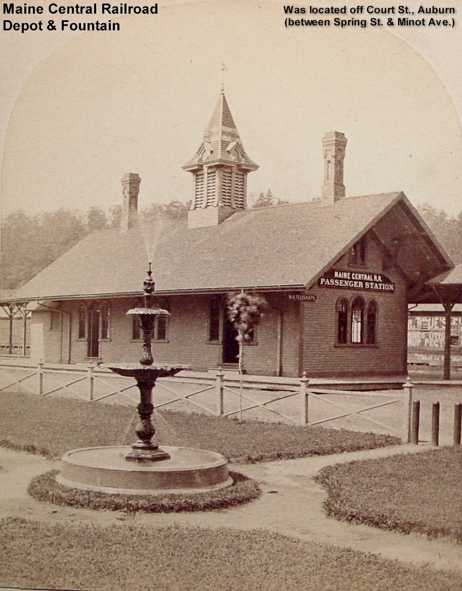 Maine Central Railroad Depot and Fountain - Was located off Court St., Auburn between Spring St. and Minot Ave.
