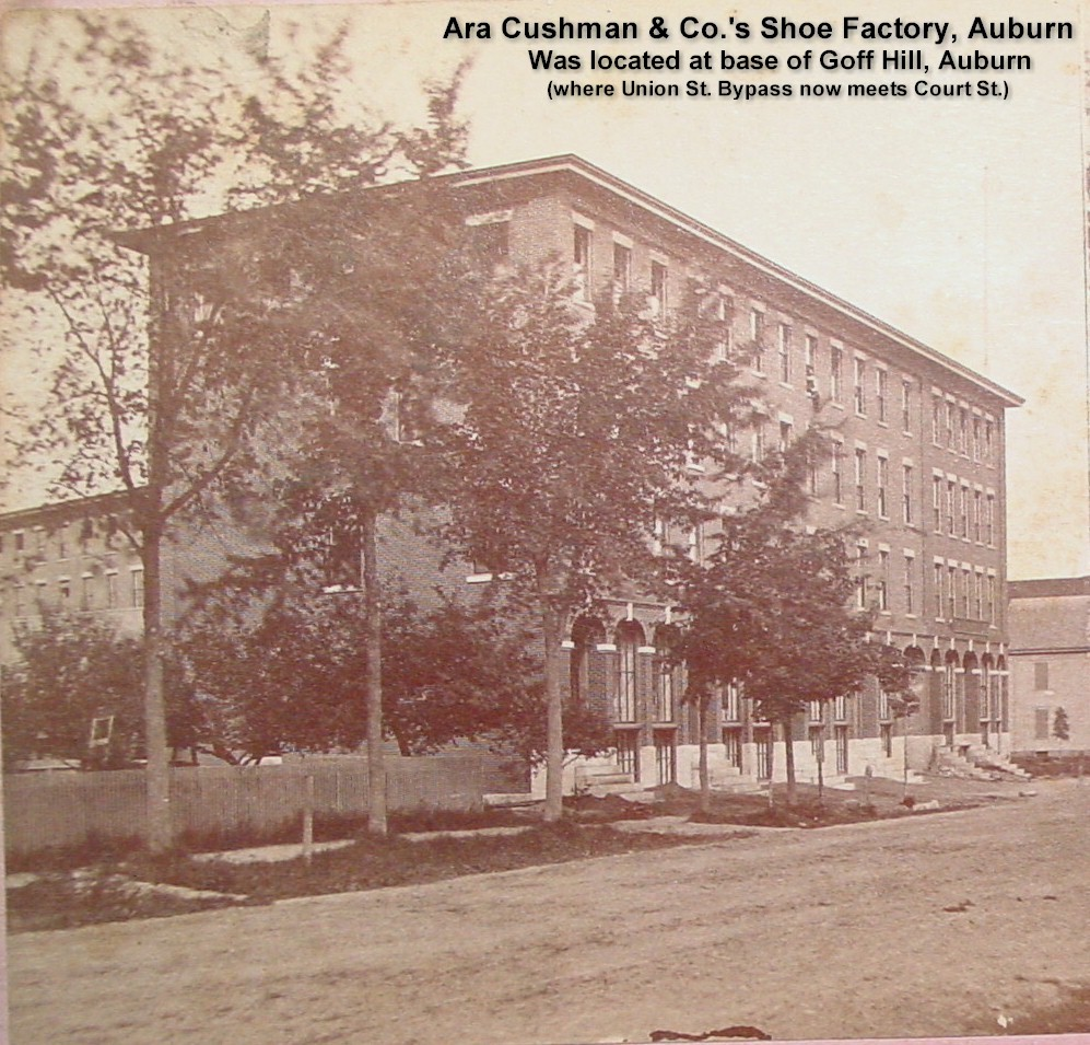 Ara Cushman & Co. Shoe Factory, Auburn (side view) -- Was located at the foot of Goff Hill where the Union St. Bypass meets Court St.
