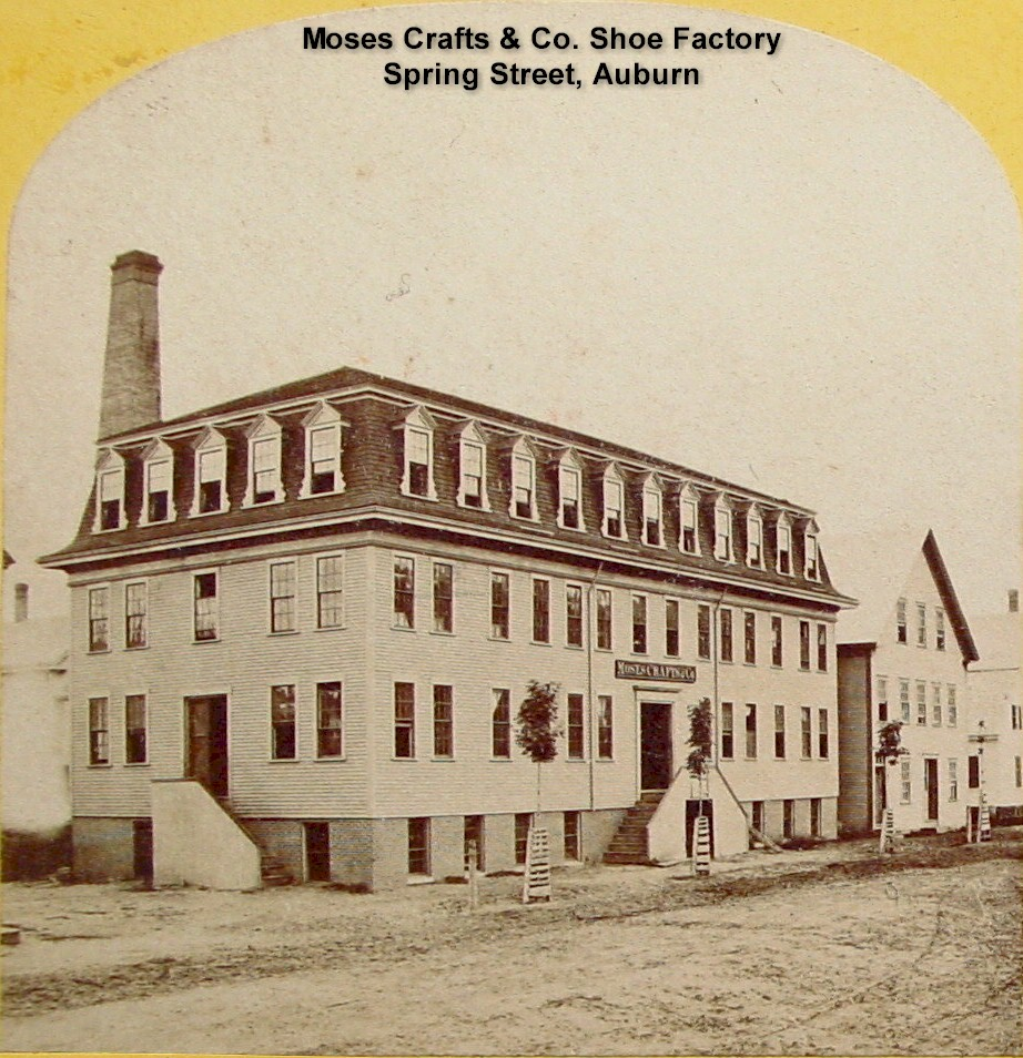 Moses Crafts & Co. Shoe Factory, Spring Street, Auburn