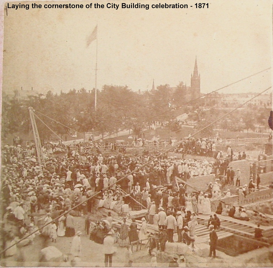 Laying Cornerstone to City Building 1871