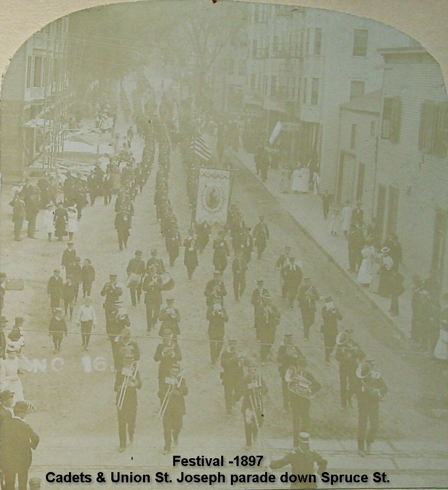 Festival of 1897 - Cadets and Union St. Joseph parade down Spruce St.